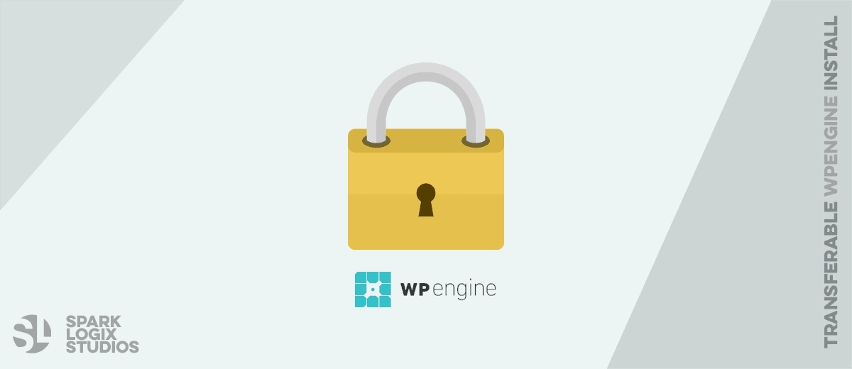 How to Unlock a Transferable WPEngine Install